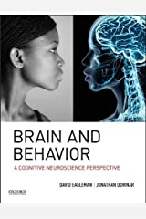 Brain and Behavior: A Cognitive Neuroscience Perspective Hardcover