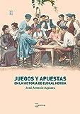 Juegos y apuestas en la historia de Euskal Herria (Begira nº 3)