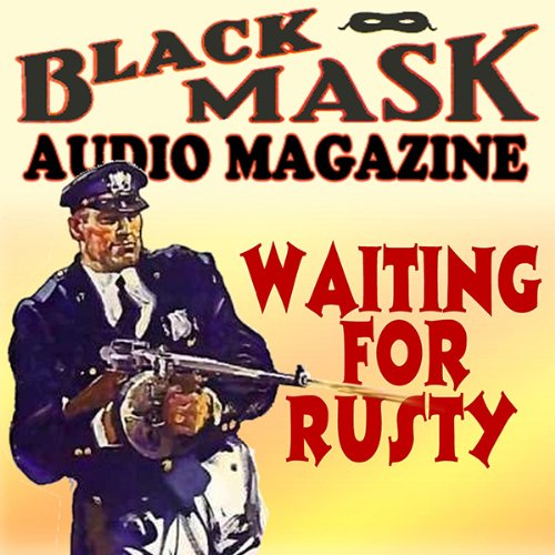 Waiting for Rusty audiobook cover art