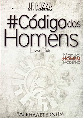 Código dos Homens - Livro Dois - Manual do Homem Moderno