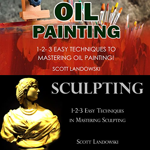 Oil Painting & Sculpting audiobook cover art