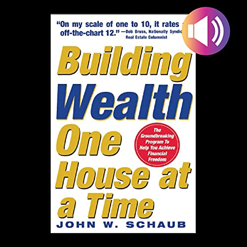 Building Wealth One House at a Time cover art