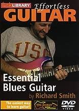 Effortless Guitar: Essential Blues Guitar