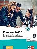 Kompass DaF B2: Deutsch für Studium und Beruf. Kurs- und Übungsbuch mit Audios und Videos (Kompass DaF: Deutsch für Studium und Beruf)