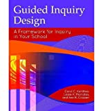 Guided Inquiry Design (R) : A Framework for Inquiry in Your School(Paperback) - 2012 Edition