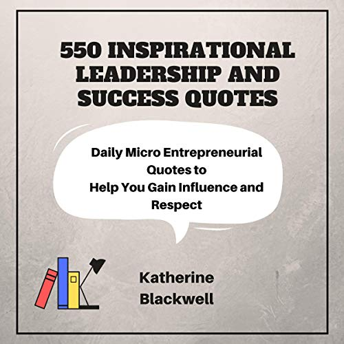 550 Inspirational Leadership and Success Quotes cover art