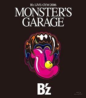 "B'z LIVE-GYM 2006""MONSTER'S GARAGE""(Blu-ray Disc)"