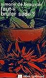 Faut-il brûler Sade ? - Gallimard - 29/06/1972