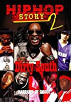 Hip Hop Story 2: Dirty South [DVD]