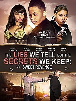 The Lies We Tell But The Secrets We Keep  Sweet Revenge