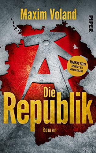 Die Republik: Roman
