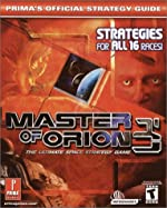Masters of Orion 3 - The Ultimate Space Strategy Game : Prima's Official Strategy Guide de Prima Development