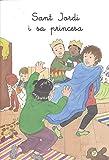 Sant Jordi i sa princesa: 18 (Ansa per ansa. Llibres per a llegir tots sols)