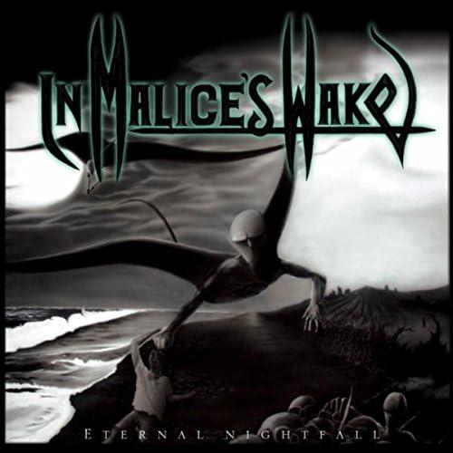 In Malice's Wake