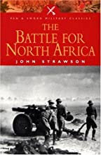 The Battle for North Africa (Military Classics)