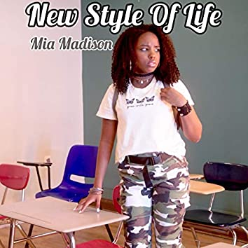 New Style of Life