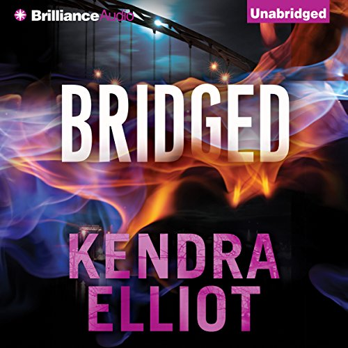 Bridged     Callahan & McLane, Book 2              By:                                                                                                                                 Kendra Elliot                               Narrated by:                                                                                                                                 Nick Podehl,                                                                                        Amy McFadden                      Length: 9 hrs and 20 mins     63 ratings     Overall 4.7