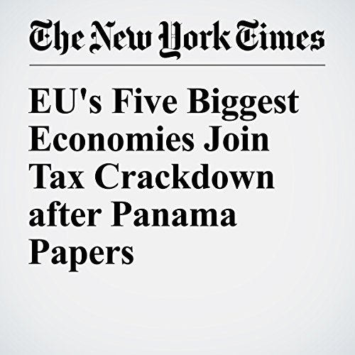 EU's Five Biggest Economies Join Tax Crackdown after Panama Papers cover art