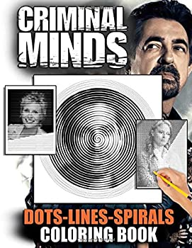 Criminal Minds Dots Lines Spirals Coloring Book  Spiroglyphics Coloring Books For Adults With Criminal Minds TV Series