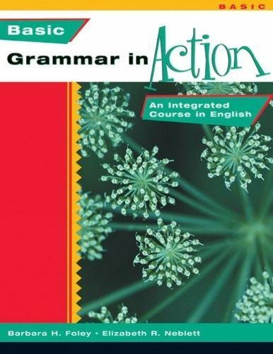 Basic Grammar in Action: An Integrated Course in English