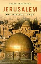 Jerusalem, die Heilige Stadt