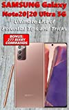 Samsung Galaxy Note20 20 Ultra 5G - Ultimate List of Essential Tips and Tricks (Bonus: 277 Bixby Commands) (English Edition)