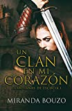 Un clan en mi corazón: Guardianas de Escocia I