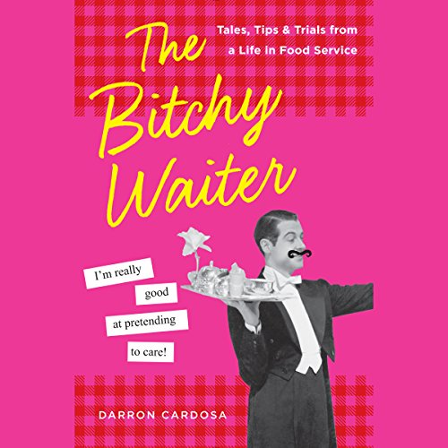 The Bitchy Waiter audiobook cover art