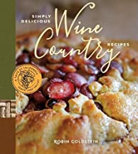 Simply Delicious Wine Country Recipes (A Taste of California)
