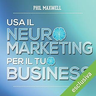 Usa il neuromarketing per il tuo business copertina