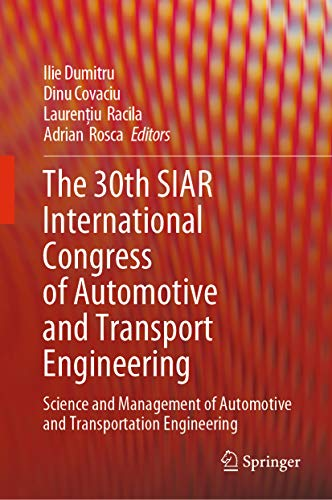The 30th SIAR International Congress of Automotive and Transport Engineering: Science and Management of Automotive and Transportation Engineering (English Edition)