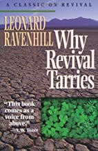 Why Revival Tarries: A Classic on Revival by Leonard Ravenhill (1979-09-01)