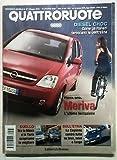 Quattroruote N. 571 Aprile 2003: Opel Meriva Micra Yaris Cajenne