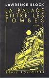 La balade entre les tombes - Seuil - 01/12/1994