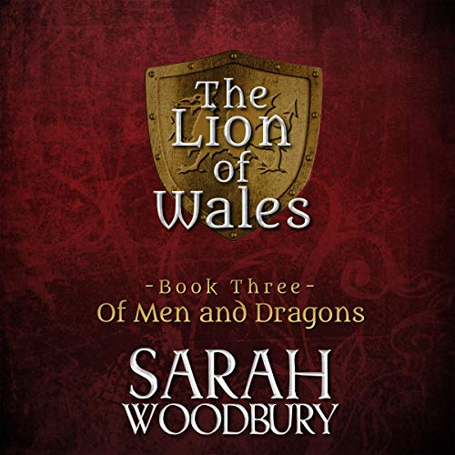 Of Men and Dragons Audiobook By Sarah Woodbury cover art
