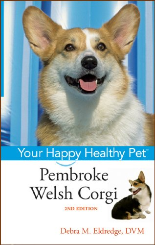 Pembroke Welsh Corgi: Your Happy Healthy Pet (Your Happy Healthy Pet, 153)