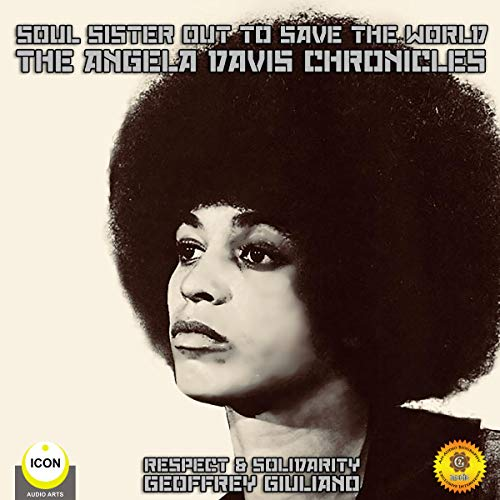 Soul Sister out to Save the World - the Angela Davis Chronicles audiobook cover art