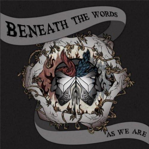 Beneath the Words