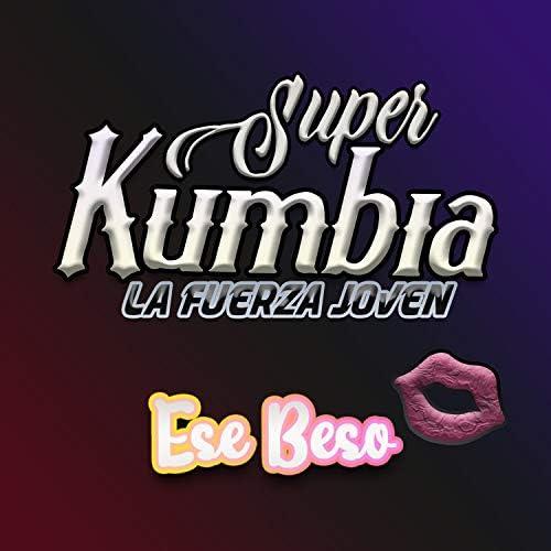 Super Kumbia La Fuerza Joven
