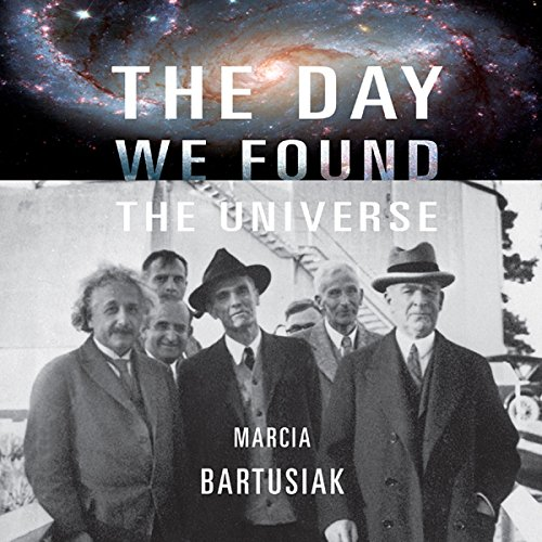 The Day We Found the Universe audiobook cover art