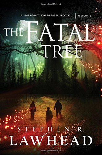 The Fatal Tree (Bright Empires)