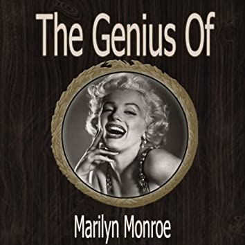 The Genius of Marilyn Monroe