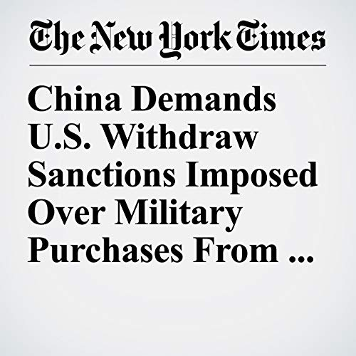 China Demands U.S. Withdraw Sanctions Imposed Over Military Purchases From Russia copertina
