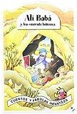 Ali Baba Y Los Cuarenta Ladrones (Cuentos y Fábulas Infantiles)