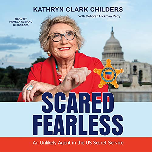 Scared Fearless Audiobook By Kathryn Clark Childers cover art