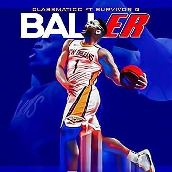 Baller (feat. Survivor Q)