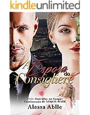 A Esposa do Consigliere: Parte 1 & 2 XEQUEMATE (Série Honrados No Sangue)