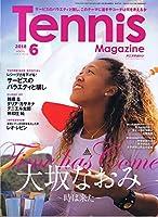 月刊テニスマガジン 2018年 06 月号 [雑誌]