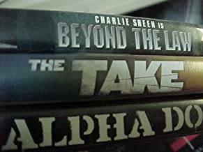 Beyond the Law , the Take , Alpha Dog : Crime Action 3 Pack Collection
