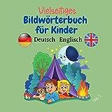 Vielseitiges Bildwörterbuch für Kinder Deutsch Englisch: Viele Themen